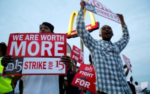 McDonald's employees went on strike?  We hadn't noticed.  You'd think that many employees worth $15 dollars an hour on strike would grind the country to a halt.